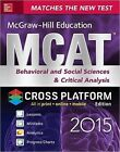 McGraw-Hill Education MCAT Behavioral and Social Sciences & Critical Analysis: 2016 by George J. Hademenos (Paperback, 2016)