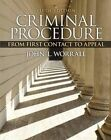 Criminal Procedure: From First Contact to Appeal by John L. Worrall (Paperback, 2014)