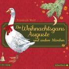 Die Weihnachtsgans Auguste und andere Märchen von Friedrich Wolf (2012)