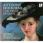 Antony Holborne - Anthony Holborne: The Fruit of Love (2014)