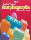 Spelling Through Morphographs - Student Workbook by McGraw-Hill Education (Paperback, 2007)