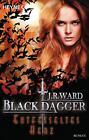 Black Dagger 26. Entfesseltes Herz / Black Dagger Bd.26 von J. R. Ward (2016, Taschenbuch)