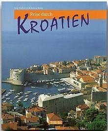 Reise durch Kroatien von Andreas Braun   Buch   Zustand sehr gut