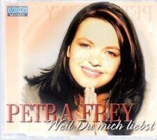 (AU985) Petra Frey, Weil du Mich Liebst - 2001 CD