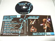 jules carter trio just cant lose playing the blues cd 12 tracks