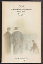 1914 : Comment les français sont entrés dans la guerre / J-Jacques Becker. ENVOI