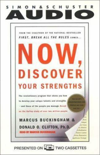 Now, Discover Your Strengths : How to Develop Your Talents and Those of the Peo…