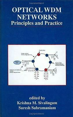 Optical WDM Networks : Principles and Practice by Sivalingam, Krishna M.
