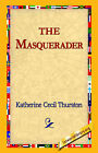 The Masquerader by Katherine Cecil Thurston (Hardback, 2006)