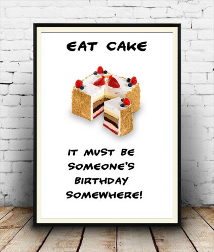 Humourous  Poster reproduction. Eat Cake