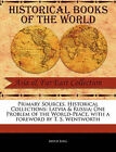 Primary Sources, Historical Collections: Latvia & Russia; One Problem of the World-Peace, with a Foreword by T. S. Wentworth by Arved Berg (Paperback / softback, 2011)