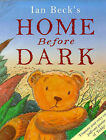 Home Before Dark by Ian Beck (Paperback, 1999)