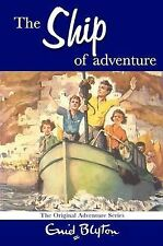 The Ship of Adventure by Enid Blyton (Paperback) New Book