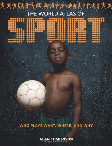1 of 1 - World Atlas of Sport, The,Alan Tomlinson