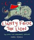 Lighty Faust the Lion by Anna Hymas (Paperback, 2012)