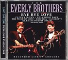 Bye Bye Love (Live) von The Everly Brothers (2012)