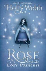 Rose-and-the-Lost-Princess-Book-2-Webb-Holly-Very-Good-Book