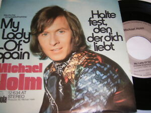 7-034-Michael-Holm-My-Lady-of-Spain-amp-Halte-fest-den-der-dich-liebt-1604