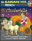 Cinderella: Level 1: Learn French Through Fairy Tales by David Burke (Mixed media product, 2006)