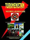Turkmenistan Investment & Business Guide by International Business Publications, USA (Paperback / softback, 2004)