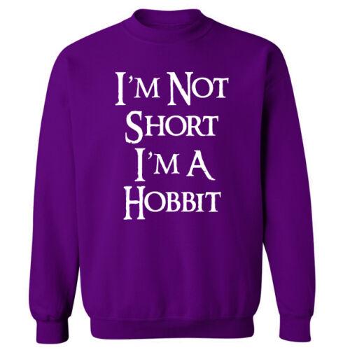 Je ne suis pas court je suis un slogan drôle Hobbit Unisexe Pull Sweat NOUVEAU