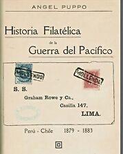 PERU/CHILE. Perú historia filatélica de la guerra del Pacífico por Angel Puppo.