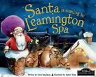 Santa is Coming to Leamington Spa by Steve Smallman (Hardback, 2014)