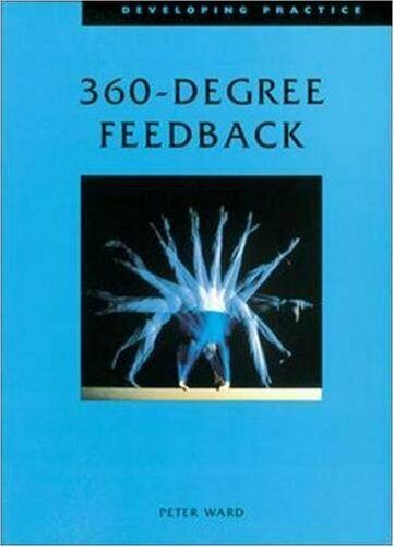 360 Degree Feedback (Developing Practice S.) By Peter Ward