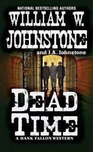 Dead-Time-by-William-W-Johnstone-author-J-A-Johnstone-author