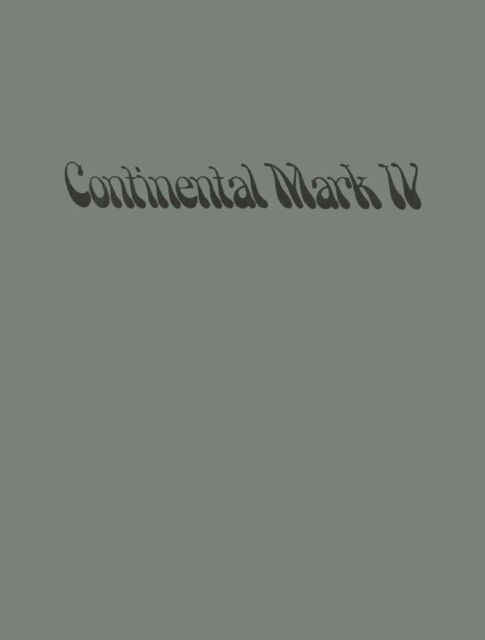 1974 Lincoln Mark Iv Owners Manual User Guide Reference Operator Book Fuses