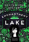 Enchantment Lake: A Northwoods Mystery by Margi Preus (Hardback, 2015)