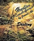 Heartfire Rendezvous: Destiny by Distinguished Lecturer in Arabic Jamal Ali (Paperback / softback, 2010)