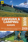 AA Caravan and Camping Europe: 2009 by AA Publishing (Paperback, 2009)