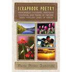 Scrapbook Poetry Patsy Petree Johnston Xlibris Corporation Paperb. 9781453558928