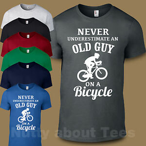 3a733242 Never Underestimate an Old Guy On A Bicycle Bike T-shirt Joke Funny ...