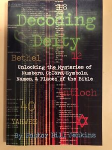 DECODING-DEITY-by-PASTOR-BILL-JENKINS-UNDERSTANDING-NUMBERS-COLORS-PLACES-BIBLE