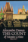 The Count of Monte Cristo, Volume III (of V) by Alexandre Dumas (Paperback / softback, 2009)