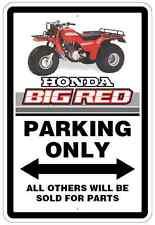 Honda Big Red Novelty Aluminuim Sign  ATC ATC250ES ES 250