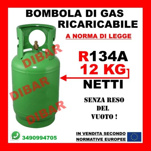 R134A GAS REFRIGERANTE R134A DA 12KG  BOMBOLA RICARICABILE SENZA RESO DEL VUOTO