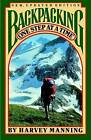 Backpacking, One Step at a Time by Harvey Manning (Paperback)