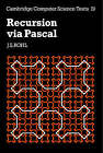 Recursion via Pascal by J. S. Rohl (Paperback, 1984)