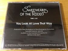 NOS Sweethearts of the Rodeo - You Look At Love That Way Promo CD Single Sealed