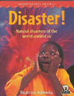 Disaster!: Natural Disasters of the World Around Us by Pearson Education Limited (Paperback, 1999)