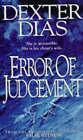 Error of Judgement by Dexter Dias (Paperback, 1996)