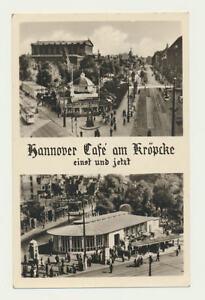 AK-Hannover-Cafe-am-Kroepke-einst-und-jetzt-Karte-der-50er-Jahre