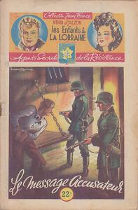 C1-BRANTONNE-Alzon-ENFANTS-DE-LORRAINE-19-Le-Message-Accusateur-RESISTANCE-1947