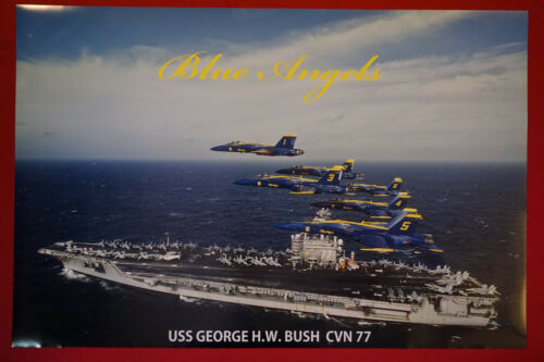 Blue Angels US Navy USS George H.W Bush Aircraft Carrier Ship Poster 24X36 BAGB