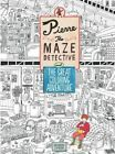 Pierre the Maze Detective and the Great Coloring Adventure by Laurence King (Paperback / softback, 2016)