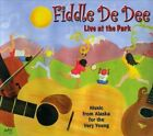 Fiddle De Dee: Live At the Park [Digipak] by Fiddle De Dee (CD, May-2012, CD Baby (distributor))