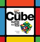 The Cube : The Ultimate Guide to the World's Best-Selling Puzzle by Dieter Gebhardt, Geert Hellings, Wei-Hwa Huang, David Singmaster and Jerry Slocum (2009, Paperback)